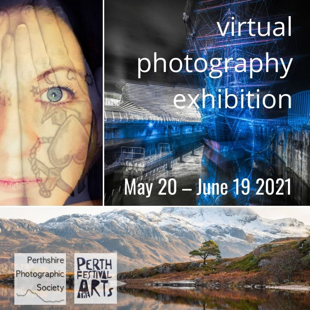 Perthshire Photographic Society Virtual Photography Exhibition