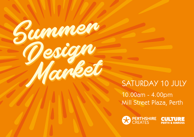 Perthshire Creates Summer Design Market 2021